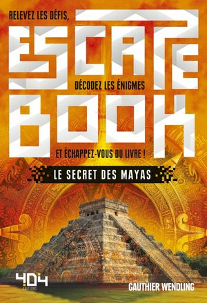 Escape Book - Le Secret des mayas