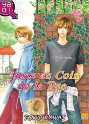 Juste au Coin de la Rue ! Manga