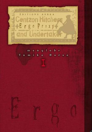 Ergo Proxy, Centzon Hitchers and Undertaker