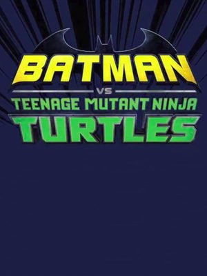 Batman vs les Tortues Ninja