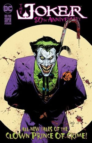 The Joker - 80th Anniversary 100-Page Super Spectacular