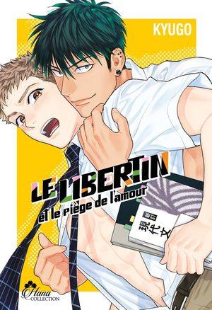 Le libertin et le piège de l'amour Manga