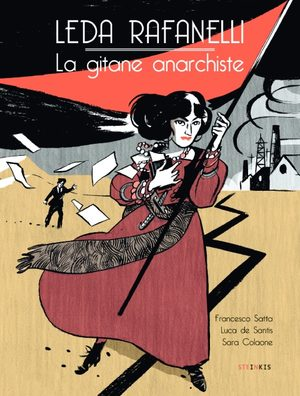 Leda Rafanelli - La Gitane anarchiste