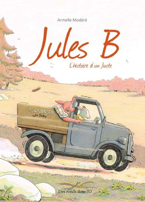 Jules B : L'histoire d'un Juste
