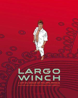 largo winch - Entretiens Ouvrage sur la BD