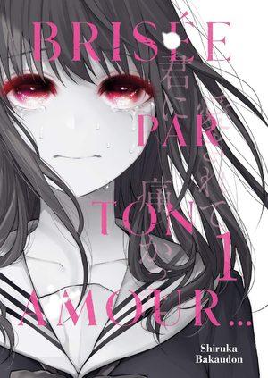 Brisée par ton amour Manga