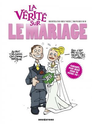 La vérité sur le mariage