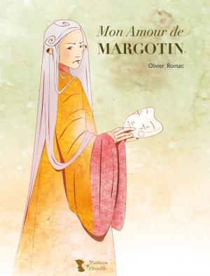 Mon amour de Margotin