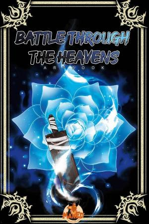 Battle Through the Heavens - Artbook Manhua