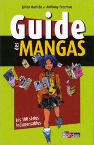 Guide des mangas : Les 100 séries indispensables
