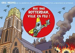 Mai 1940 : Rotterdam, ville en feu !