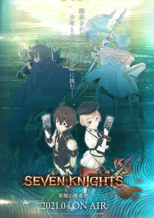 Seven Knights Revolution -Eiyuu no Keishousha-