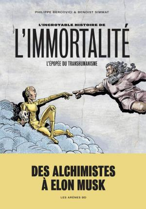 L'incroyable histoire de l'immortalité BD