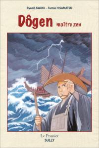 Dôgen, maître zen