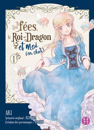 Les Fées, Le Roi-Dragon et Moi (En chat) Manga