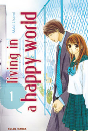 Living in a happy world Manga