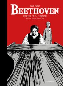 Beethoven - Le prix de la liberté