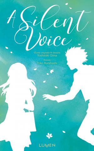 couverture, jaquette A silent voice   (Lumen Editions)