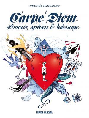 Carpe diem - amour, spleen et tatouages