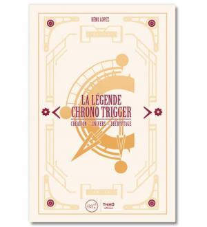 La Légende Chrono Trigger Roman