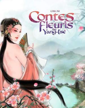 les contes fleuris du yang-tsé