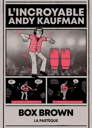 L'incroyable Andy Kaufman