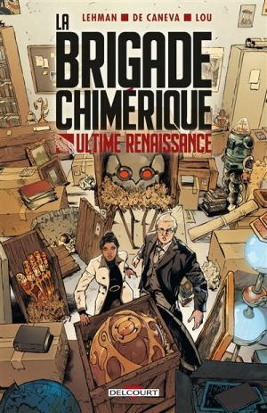 La Brigade Chimérique - Ultime renaissance