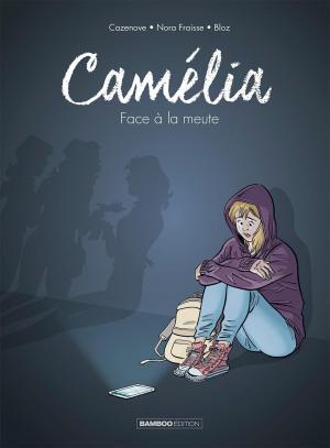 Camélia, face à la meute
