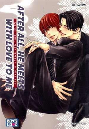 After all, he melts with love to me Manga
