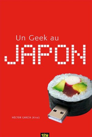 Un Geek au Japon Guide
