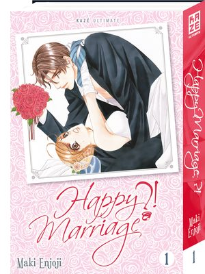 Happy Marriage?! Manga