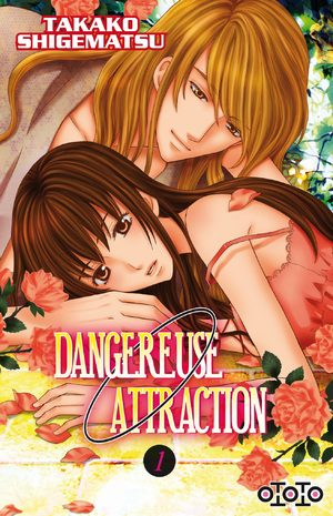 Dangereuse Attraction Manga