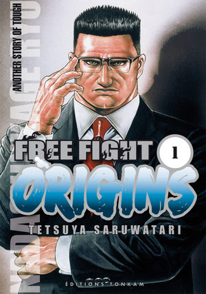 Free Fight Origins Manga
