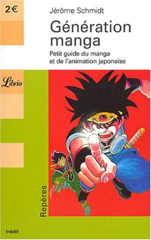 couverture, jaquette Génération manga - Petit guide du manga et de l'animation japonaise