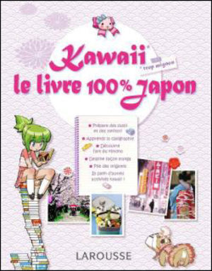 Kawaii - Le Livre 100% Japon Guide