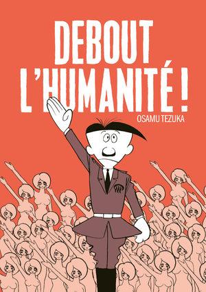 Debout l'Humanité !