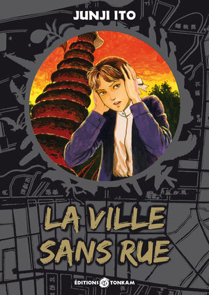 La ville sans rue [Junji Ito Collection n°10]