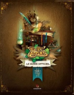 Dofus - Guide Officiel Guide