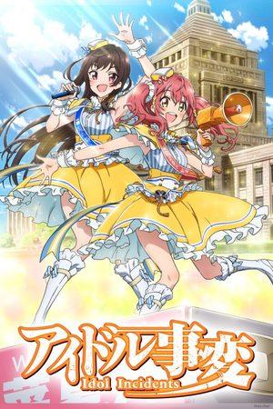 Idol Incidents Série TV animée
