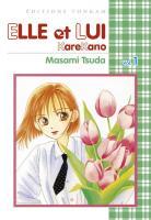 Entre Elle et Lui - Kare Kano Manga