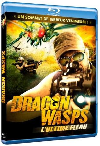 Dragon Wasps - L'ultime fléau