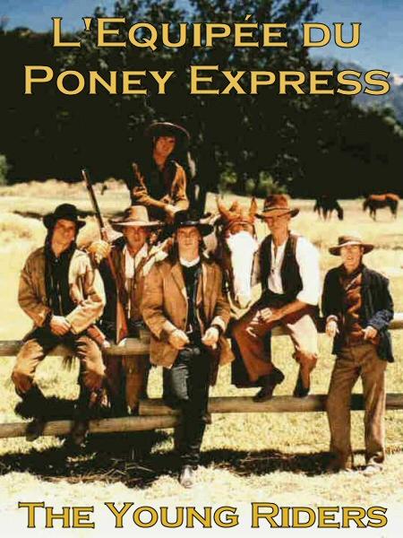 L'Equipée du Poney Express
