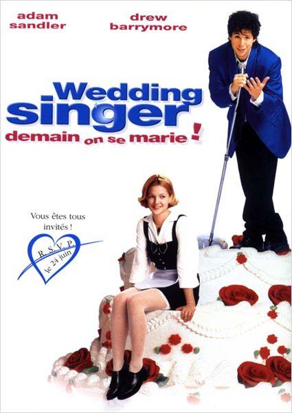 Wedding Singer - Demain on se marie !