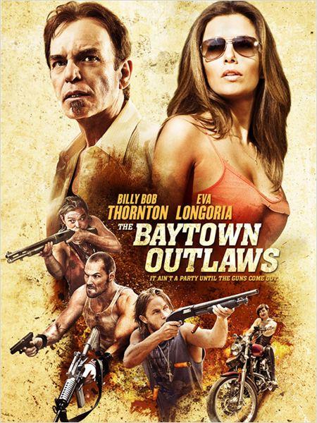 The Baytown Outlaws (Les hors-la-loi)