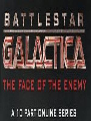 Battlestar Galactica : The Face of the Enemy