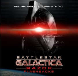 Battlestar Galactica : Razor Flashbacks