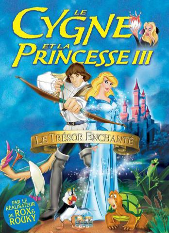 Le Cygne et la princesse 3 : Le mystère du royaume enchanté
