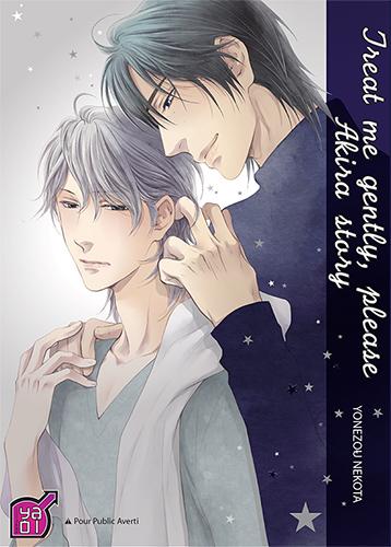 Treat me gently, please - Akira story Manga