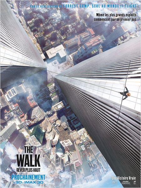 The Walk – Rêver Plus Haut