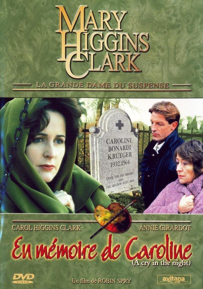 Mary Higgins Clark : en mémoire de Caroline